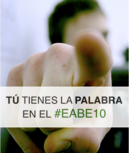 Toma la palabra en el EABE10