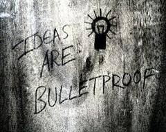 las ideas son a prueba de balas