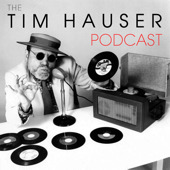 tim hauser podcast
