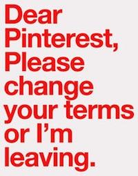 Querida Pinterest, cambia tus condiciones o me marcharé
